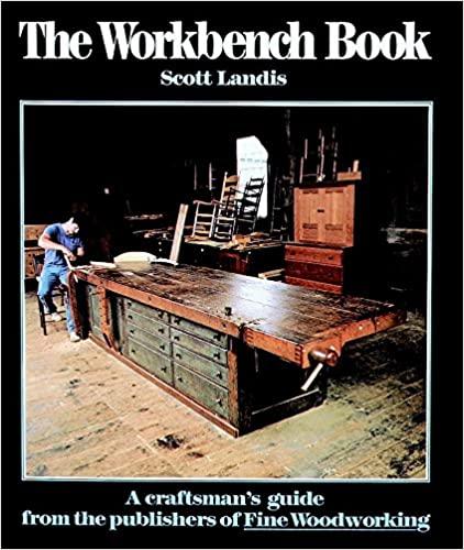 The Workbench Book by Scott Landis